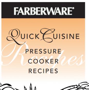 Farberware Quick Cuisine Pressure Cooker Recipe Booklet