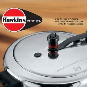 Hawkins Ventura Pressure Cooker Manual with 21 tested recipes