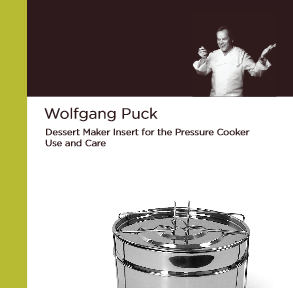 Wolfgang Puck Dessert Kit Manual & Recipe Booklet