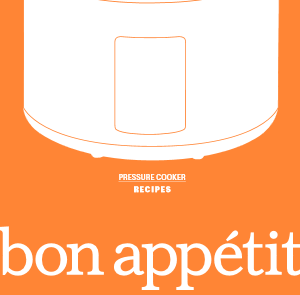 Bon Appetit Pressure Cooker Manual Recipes