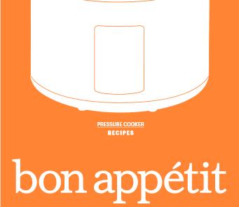 Bon Appetit Pressure Cooker Manual Recipes