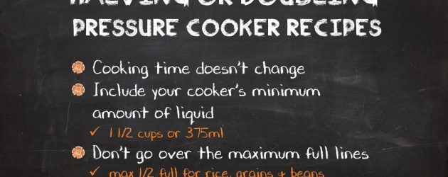 Halving or Doubling a Pressure Cooker Recipe