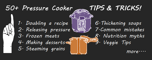 Pressure Cooker Tips & Tricks