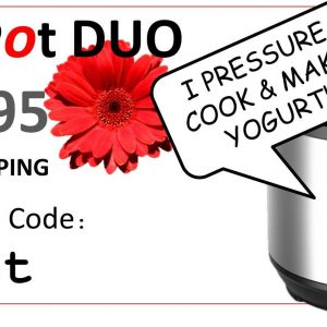 Get Instant Pot DUO for $109.95 + free shipping for a limited time!