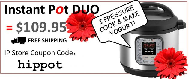 Coupon for Instant Pot DUO 7-n-1 pressurer cooker for $109.95 and free shipping from the Instant Pot Store using discount code: hippot