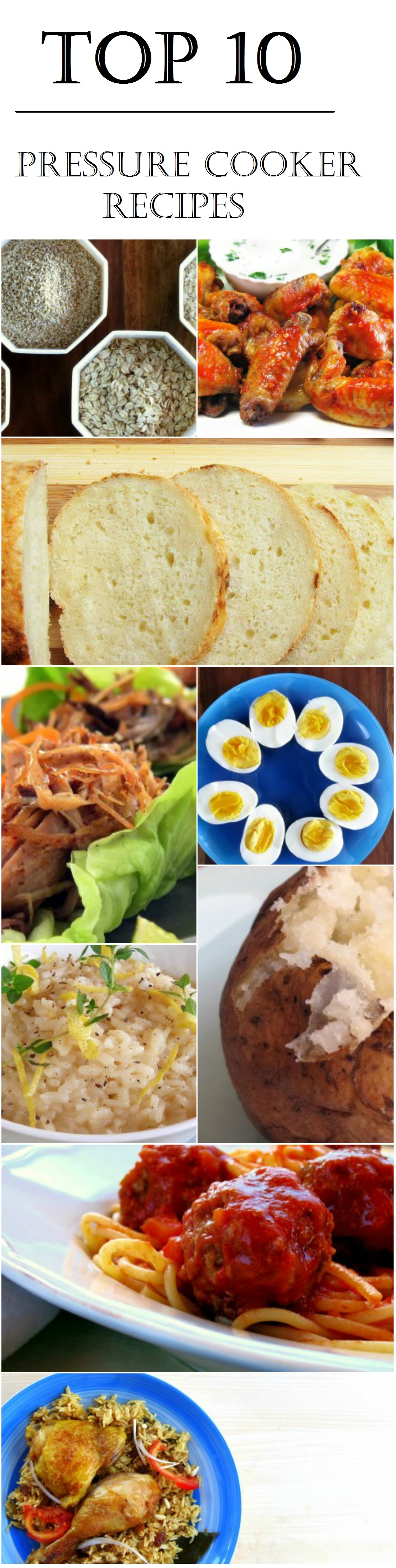 Top 10 Pressure Cooker Recipes, this year!