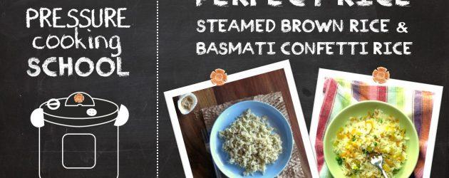 Pressure Cooker Rice Basics - Pressure Cooking School!
