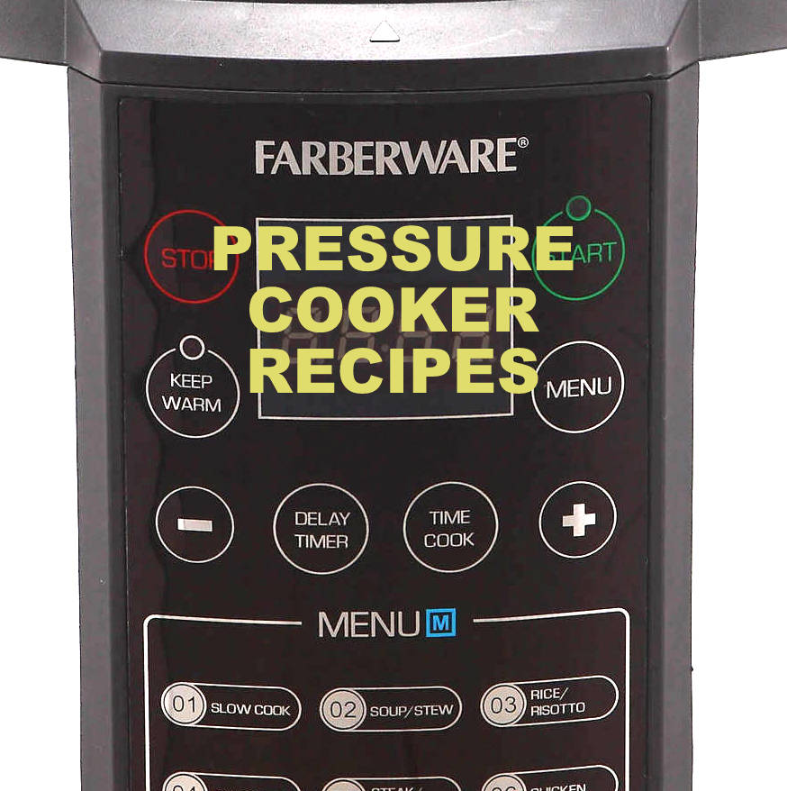 Pressure Cook Recipes: Farberware 7-in-1 (1st Gen) Pressure Cooker Recipe Booklet